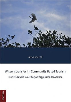 Wissenstransfer im Community Based Tourism, Alexander Ell