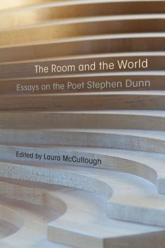 The Room and the World, Laura McCullough, Stephen Dunn