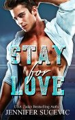 Stay for Love, Jennifer Sucevic