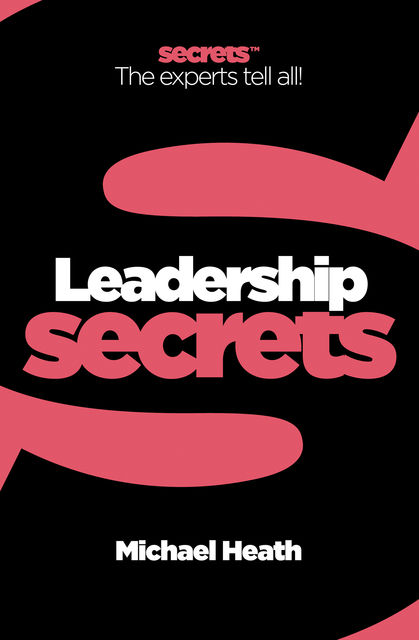 Leadership (Collins Business Secrets), Michael Heath