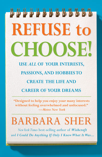 Refuse To Choose!, Barbara Sher