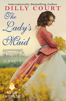 The Lady's Maid, Dilly Court