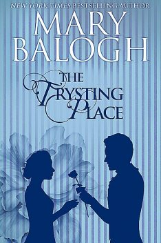 The Trysting Place, Mary Balogh