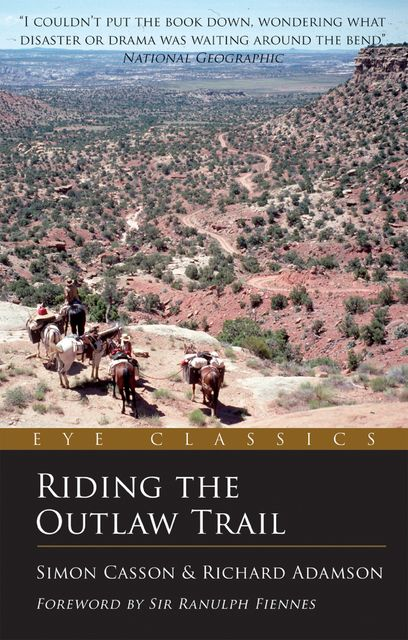 Riding the Outlaw Trail, Dan Hiscocks, Richard Adamson, Simon Casson