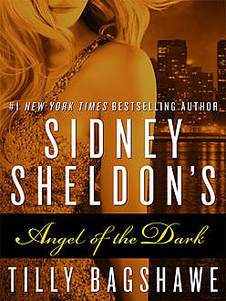 Sidney Sheldon's Angel of the Dark, Sidney Sheldon, Tilly Bagshawe