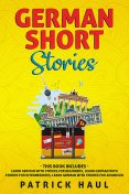 German Short Stories, Patrick Haul