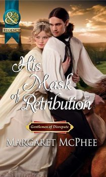 His Mask of Retribution, Margaret McPhee