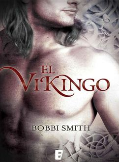 El Vikingo, Bobbi Smith