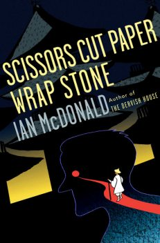 Scissors Cut Paper Wrap Stone, Ian McDonald