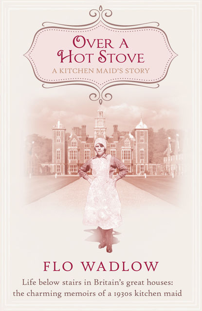 Over a Hot Stove, Flo Wadlow
