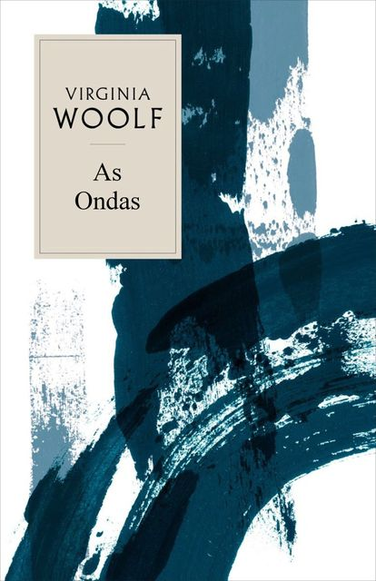 As Ondas, Virginia Woolf