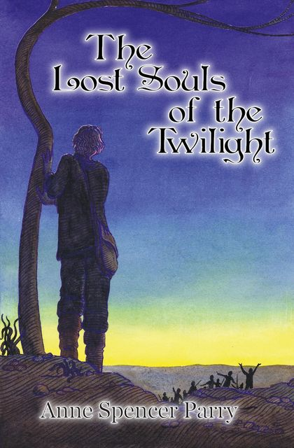The Lost Souls of the Twilight, Anne Spencer Parry