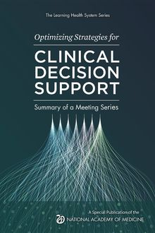 Optimizing Strategies for Clinical Decision Support, James E. Tcheng