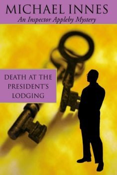 Death At The President's Lodging, Michael Innes