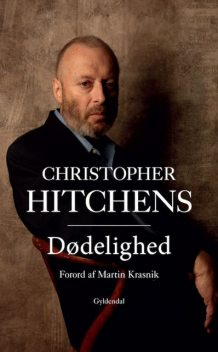 Dødelighed, Christopher Hitchens