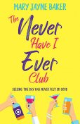 The Never Have I Ever Club, Mary Baker