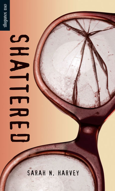 Shattered, Sarah Harvey