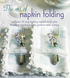 The Art of Napkin Folding, Ryland Peters, Small