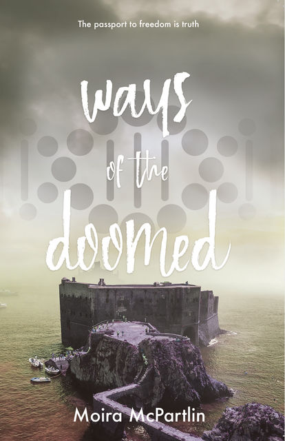 The Ways of the Doomed, Moira McPartlin