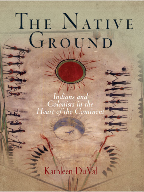 The Native Ground, Kathleen DuVal