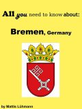 All you need to know about: Bremen, Germany, Mattis Lühmann