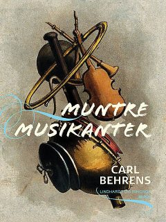 Muntre musikanter, Carl Behrens