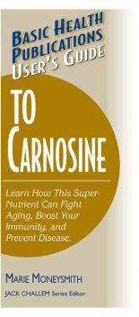 User's Guide to Carnosine, Marie Moneysmith