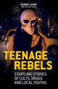 Teenage Rebels, Kaiwen Leong, Elaine Leong