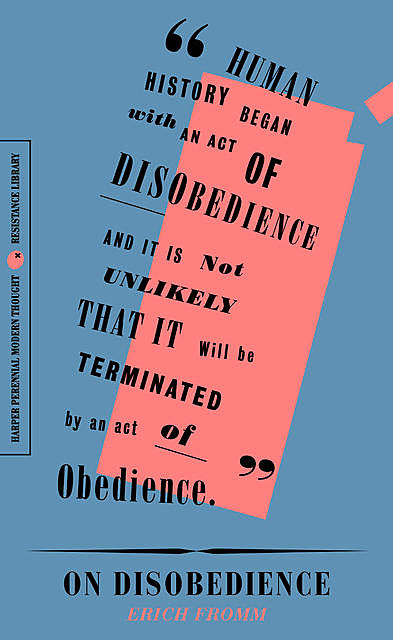 On Disobedience, Erich Fromm