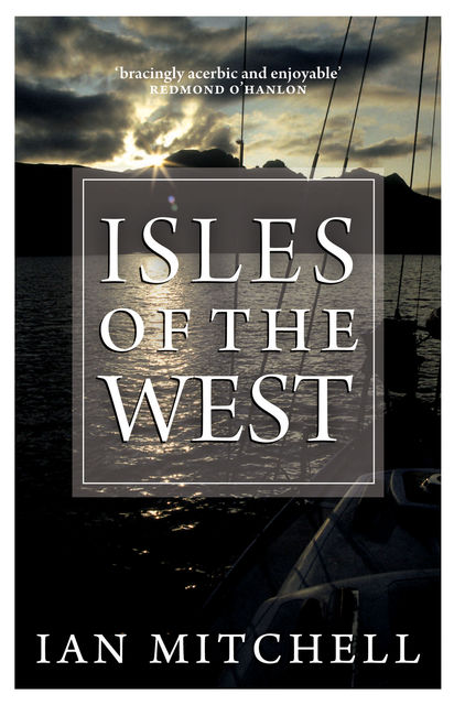 Isles of the West, Ian Mitchell