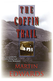 The Coffin Trail, Martin Edwards
