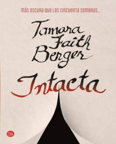 Intacta, Tamara Faith Berger