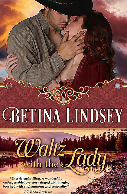 Waltz With the Lady, Betina Lindsey