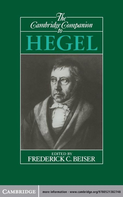The Cambridge Companion to Hegel, Frederick C. Beiser