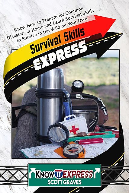 Survival Skills Express, KnowIt Express, Scott Graves