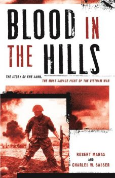 Blood in the Hills, Charles Sasser, Robert Maras