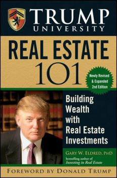 Trump University Real Estate 101, Gary W.Eldred