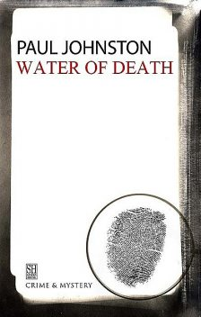 Water of Death, Paul Johnston
