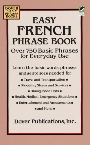 Easy French Phrase Book, Inc., Dover Publications