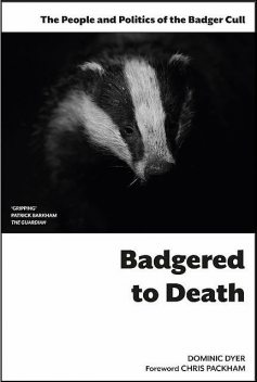 Badgered to Death, Dominic Dominic