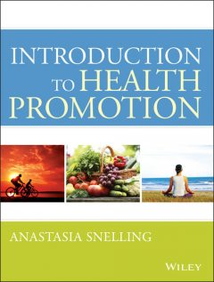 Introduction to Health Promotion, Anastasia M Snelling
