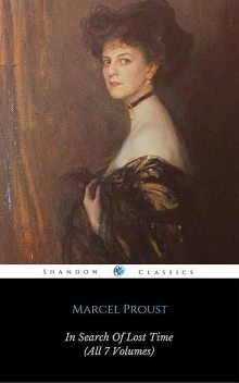 In Search Of Lost Time (All 7 Volumes) (ShandonPress), Marcel Proust, Shandonpress