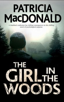 Girl in the Woods, The, Patricia MacDonald