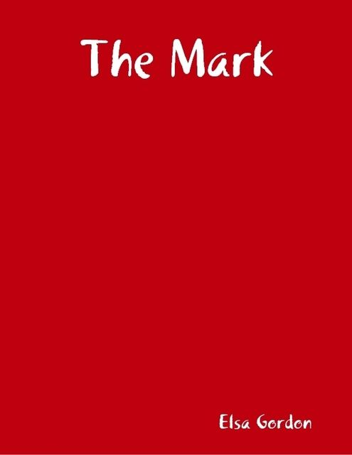 The Mark, Elsa Gordon