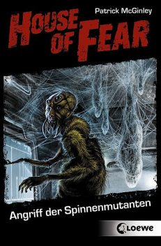 House of Fear 3 – Angriff der Spinnenmutanten, Patrick McGinley