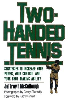 Two-Handed Tennis, Jeffrey F. McCullough