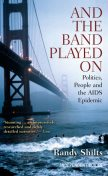 And the Band Played On, Randy Shilts