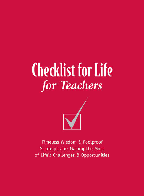 Checklist for Life for Teachers, Checklist for Life