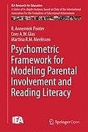 Psychometric Framework for Modeling Parental Involvement and Reading Literacy, Annemiek Punter, Cees A.W. Glas, Martina R.M. Meelissen