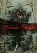 Faces of Angels, Lucretia Grindle